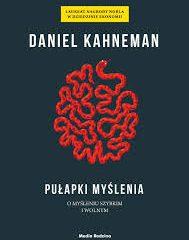 """Czym jest diagnoza premortem? """"Pułapki myślenia. O myśleniu szybkim i wolnym"""" Daniel Kahneman"""