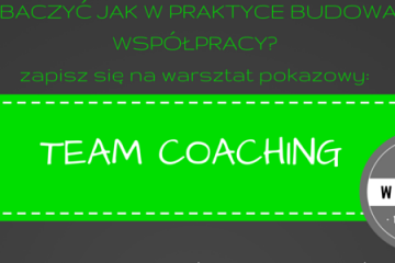 Team Coaching w praktyce